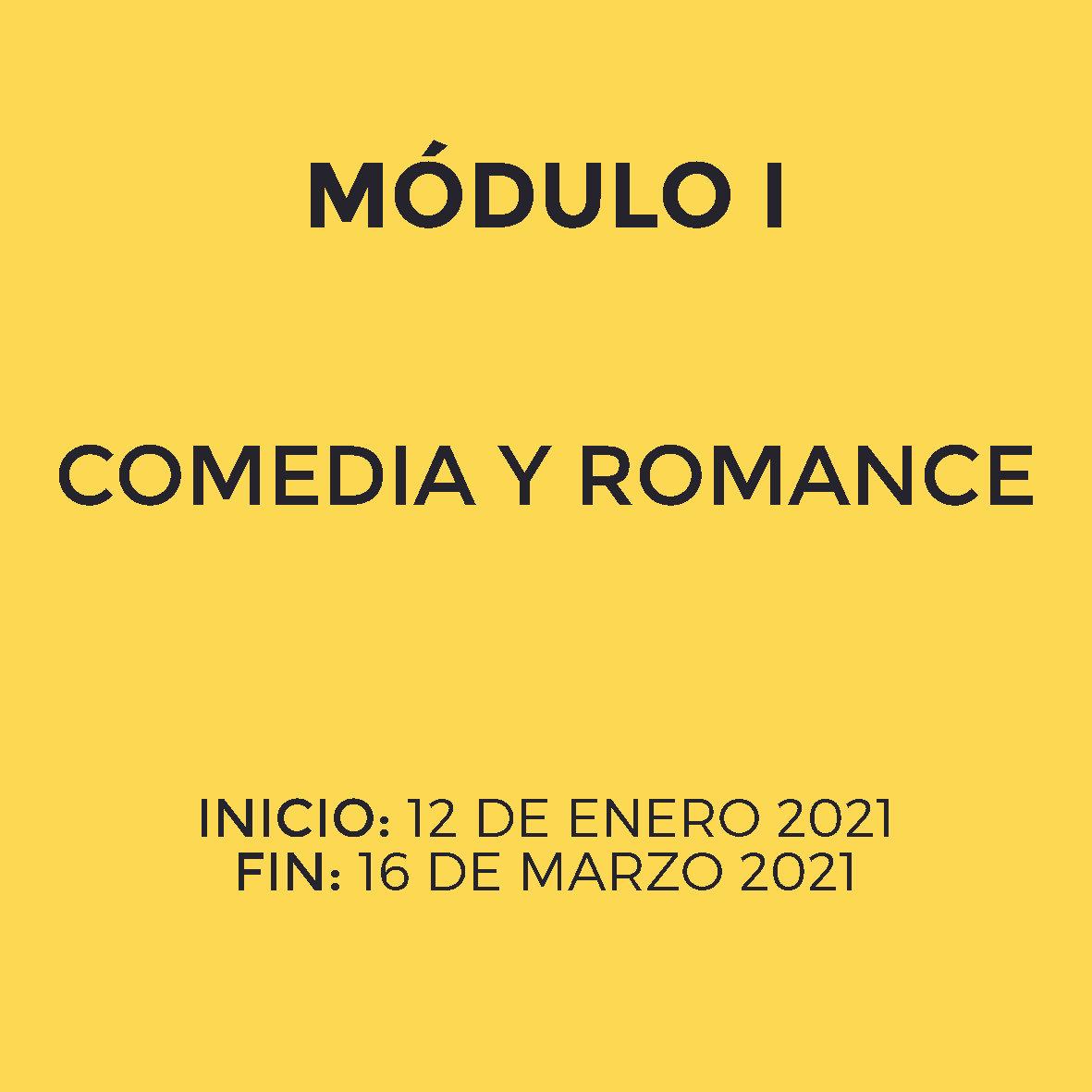 Módulo I - ROMANCE Y COMEDIA