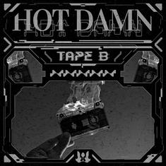 Tape B - HOT DAMN.png