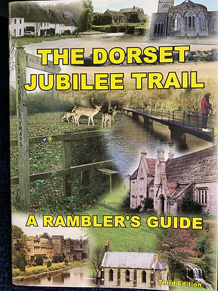 The Dorset Jubilee Trial A Rambler's Guide