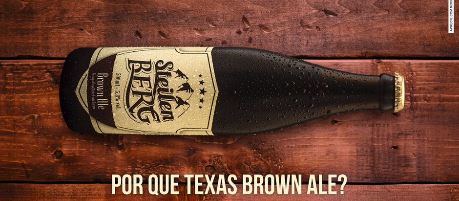 POR QUE TEXAS BROWN ALE?