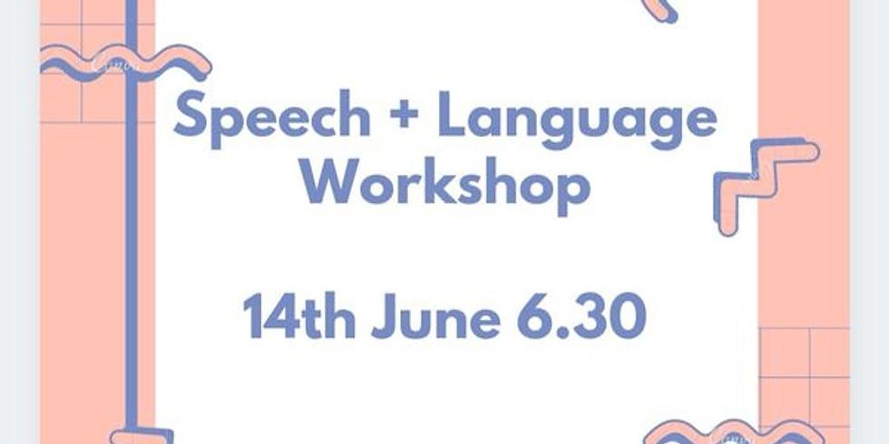 Speech and language workshop