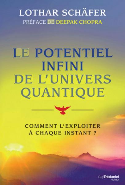 Le potentiel infini de l'univers quantiq