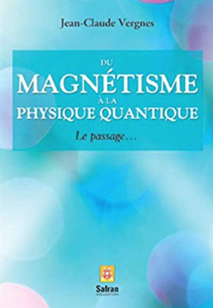 Du magnétisme à la physique quantique.