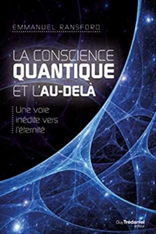 La conscience quantique et l'au-delà.ti