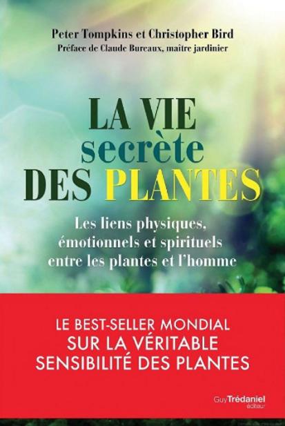 la vie secrete des plantes - P Yompkins.