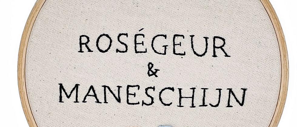 Roségeur & maneschijn