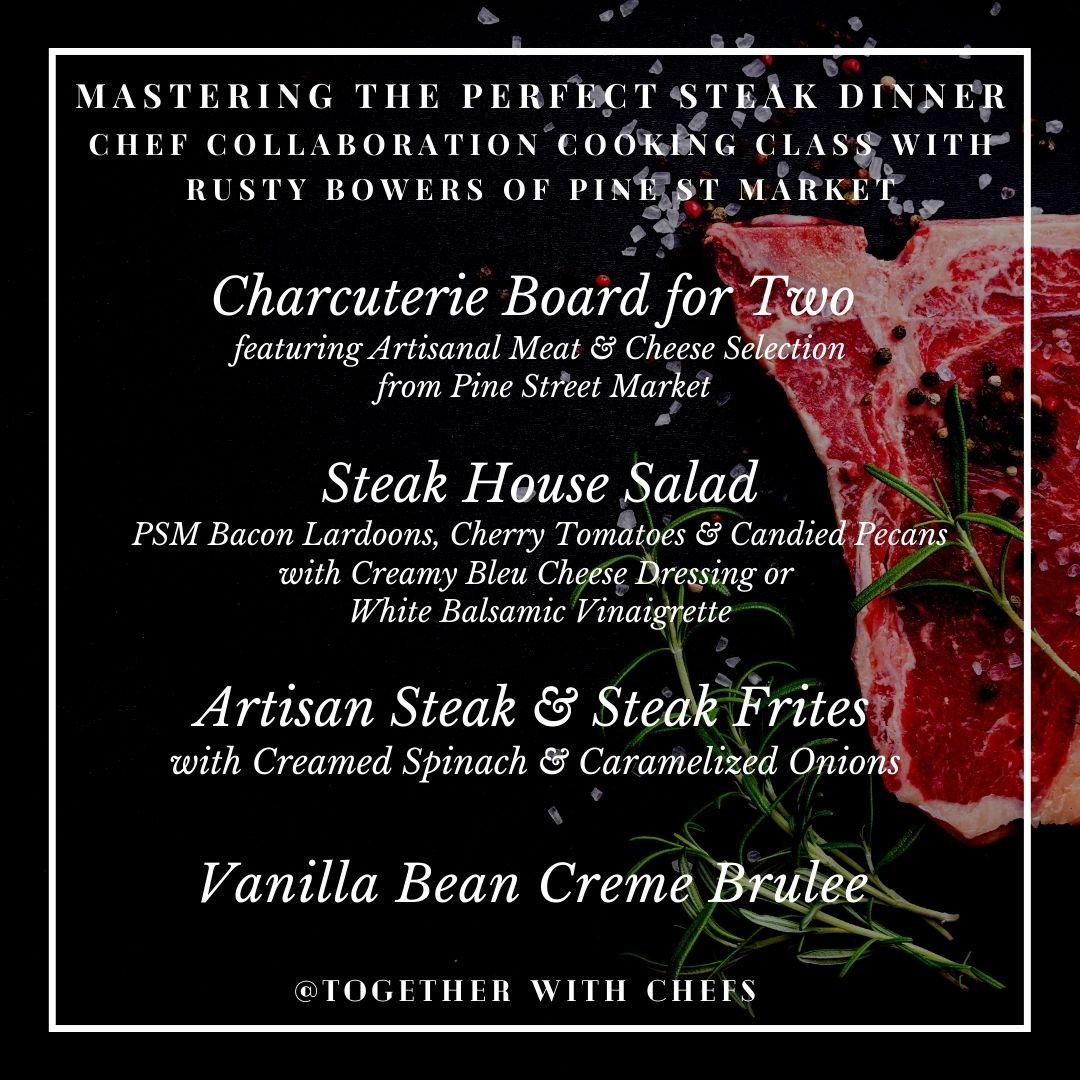 Perfecting the Steak Dinner - Jan 23