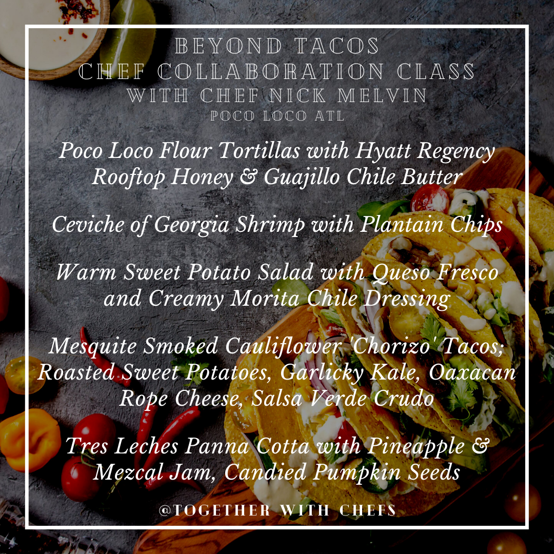 Beyond Tacos with Guest Chef Nick Melvin