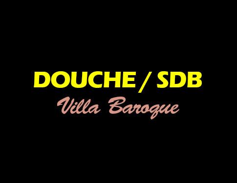 Douche SDB - Villa Baroque - L'Antre de la tentation