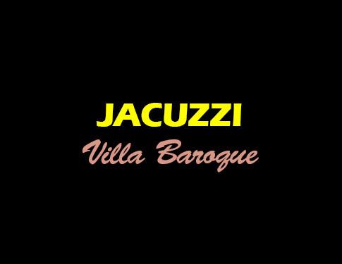 Jacuzzi - Villa Baroque - L'Antre de la tentation