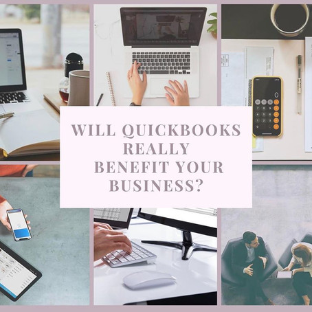 Is QuickBooks Really Going to Benefit your Business?