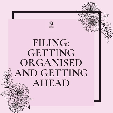 Filing: Getting organised & getting ahead