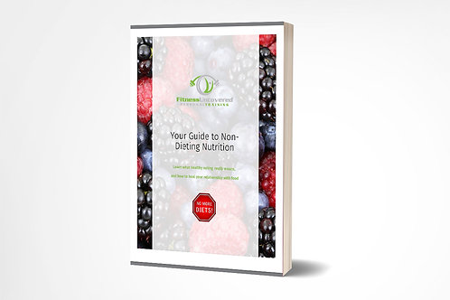 The Non-Dieting Nutrition Guide - eBook