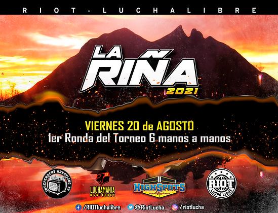 """La Riña"" Noche 1"