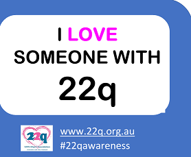 I love someone with 22q