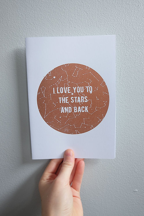 I love you to the stars and back Greetings Card