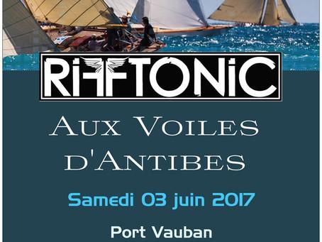 RIFF TONIC aux Voiles d'Antibes le 03/06/17 !