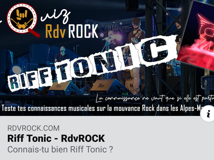 Quizz ! How much do u know about Riff Tonic ?