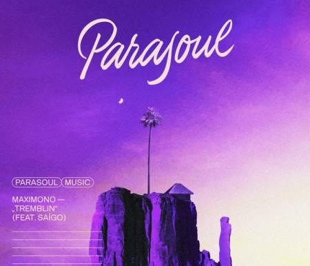 "Maximono Drops New Banger ""Tremblin"" On His New Imprint Parasol Music"