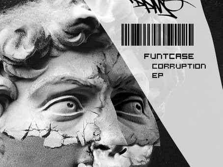 Getting A Case Of The Funt With FuntCase's Corruption EP