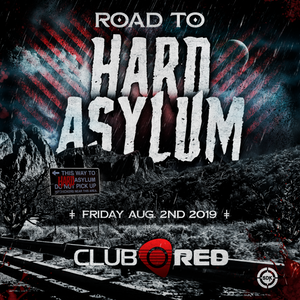 Road to Hard Asylum