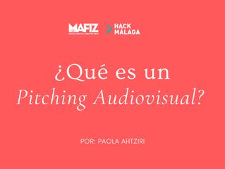 Parte II. ¿Qué es un pitching?   2do reto Hack Mafiz Málaga