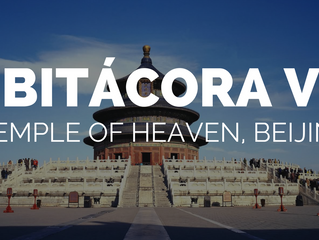BITÁCORA IV: Temple Of Heaven (Beijing).