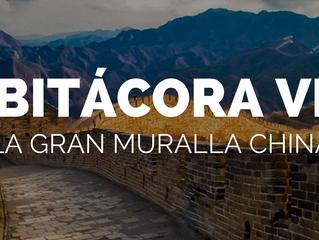 BITÁCORA VI: La Gran Muralla China