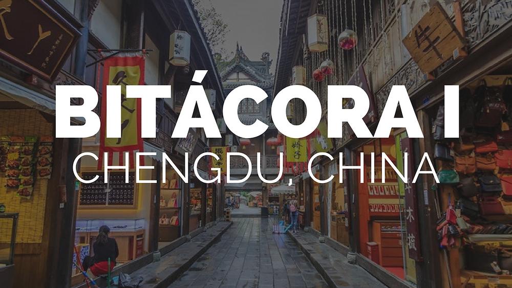 Bitácora I: Chengdu, China | Paola Ahtziri
