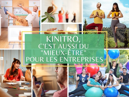 """Kinitro, c'est aussi du """"mieux-être"""" pour les entreprises 🧘🌳"""