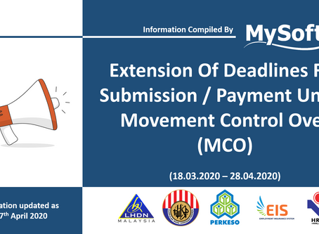 Extension Of Deadlines For Submission & Payment Under MCO (18.03.2020 - 28.04.2020)