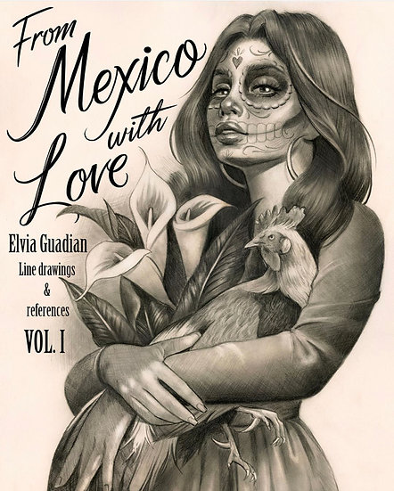"""From Mexico with Love"" Vol. I Book (printed version)"