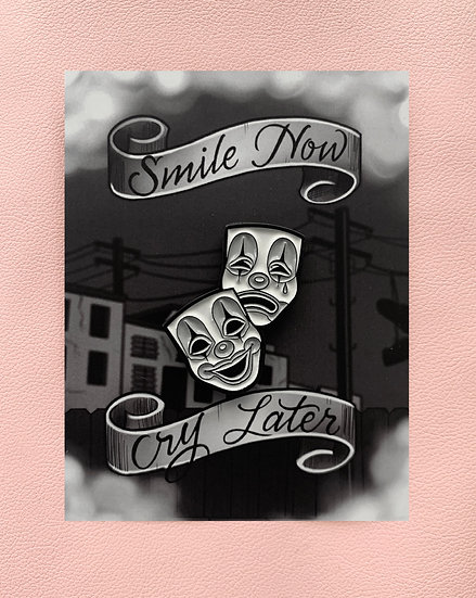 Smile now/ Cry later and  Sacred heart Enamel Pins