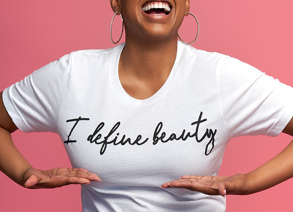 I Define Beauty T-Shirt