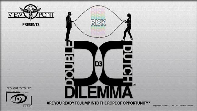 D3: THE DOUBLE DUTCH DILEMMA