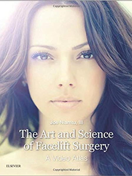 The Art and Science of Facelift Surgery: A Video Atlas 1st Edition