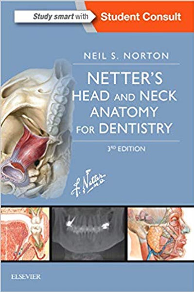 Netter's Head and Neck Anatomy for Dentistry (Netter Basic Science) 3rd Edition