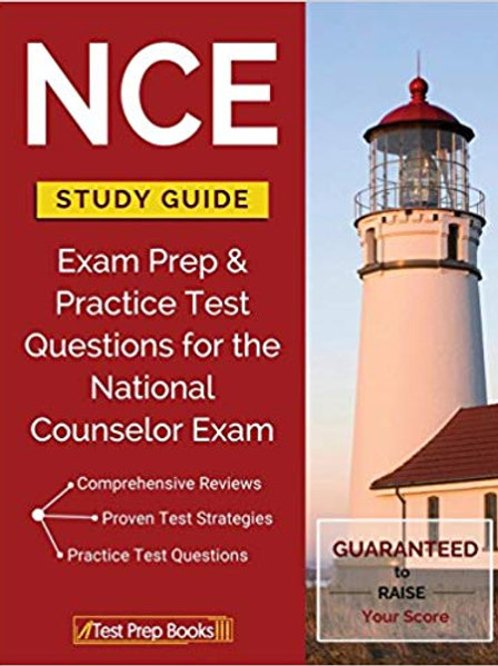 NCE Study Guide: Exam Prep & Practice Test Questions for the National Counselor
