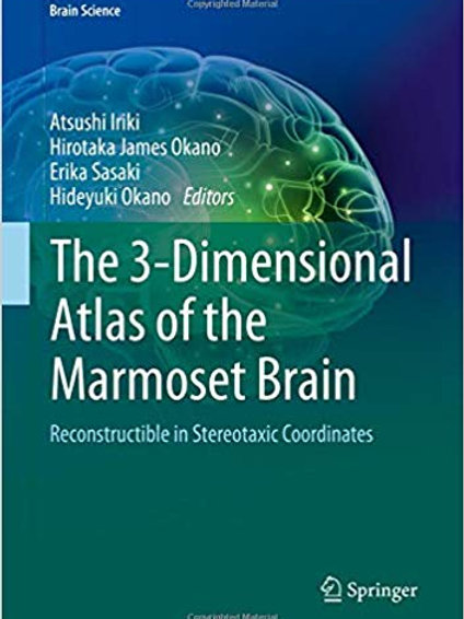 The 3-Dimensional Atlas of the Marmoset Brain: Reconstructible in Stereotaxic Co