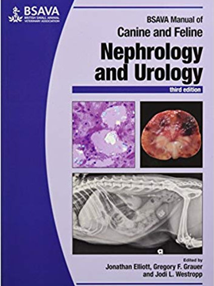 BSAVA Manual of Canine and Feline Nephrology and Urology (BSAVA British Small An