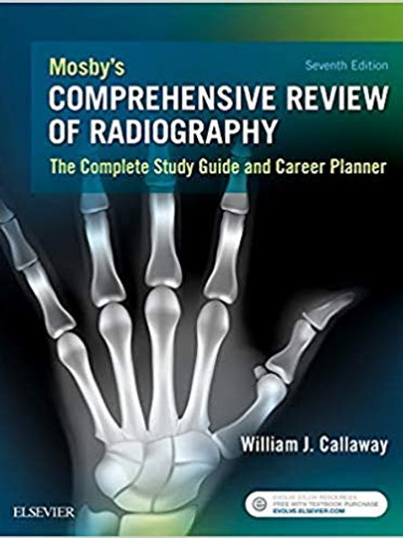 Mosby's Comprehensive Review of Radiography: The Complete Study Guide and Caree