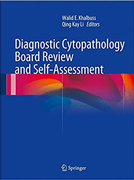 Diagnostic Cytopathology Board Review and Self-Assessment 2015th Edition