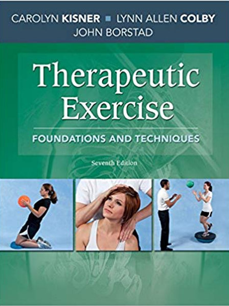 Therapeutic Exercise: Foundations and Techniques (Therapeudic Exercise: Foundati