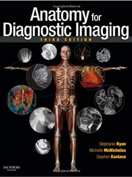 Anatomy for Diagnostic Imaging 3rd Edition