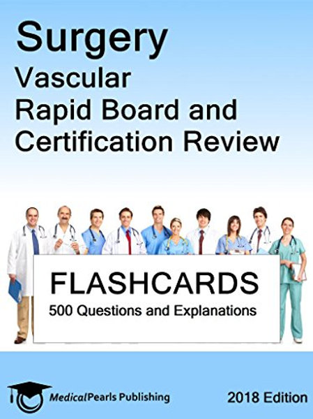 Surgery Vascular: Rapid Board and Certification Review