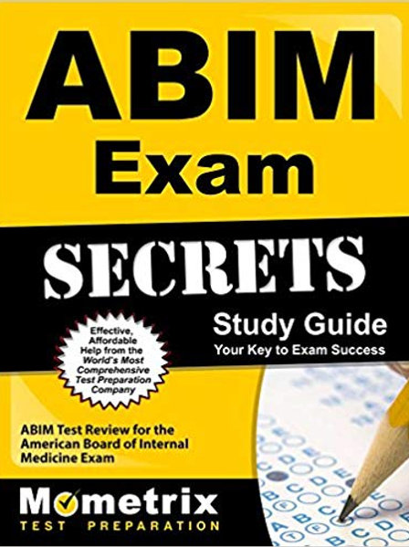 ABIM Exam Secrets Study Guide: ABIM Test Review for the American Board of Intern