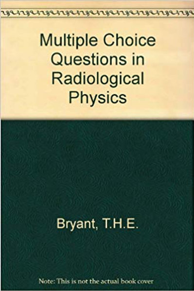 McQ's in Radiological Physics