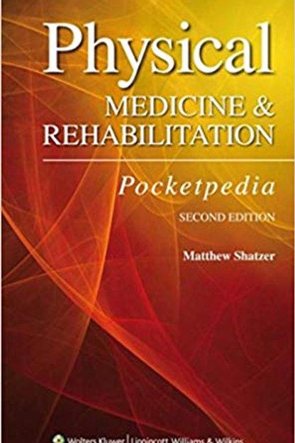 Physical Medicine and Rehabilitation Pocketpedia Second Edition
