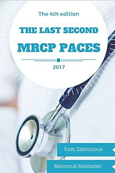 The Last Second MRCP PACES 4th edition: 4th edition