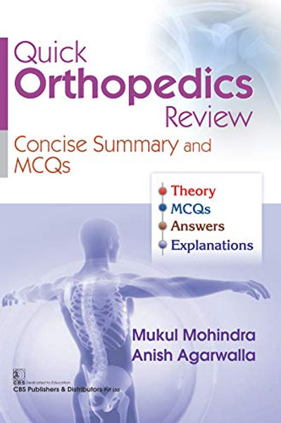 Quick Orthopaedics Review Concise Summary and MCQs